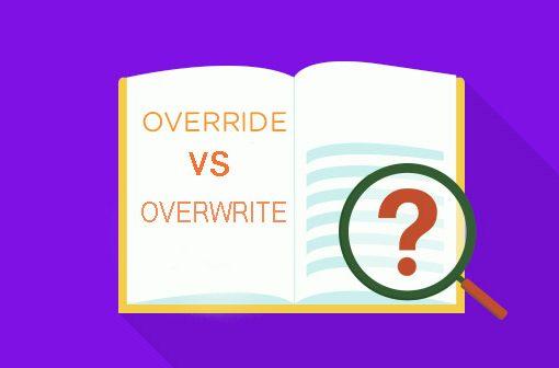 Perbedaan Override dan Overwrite